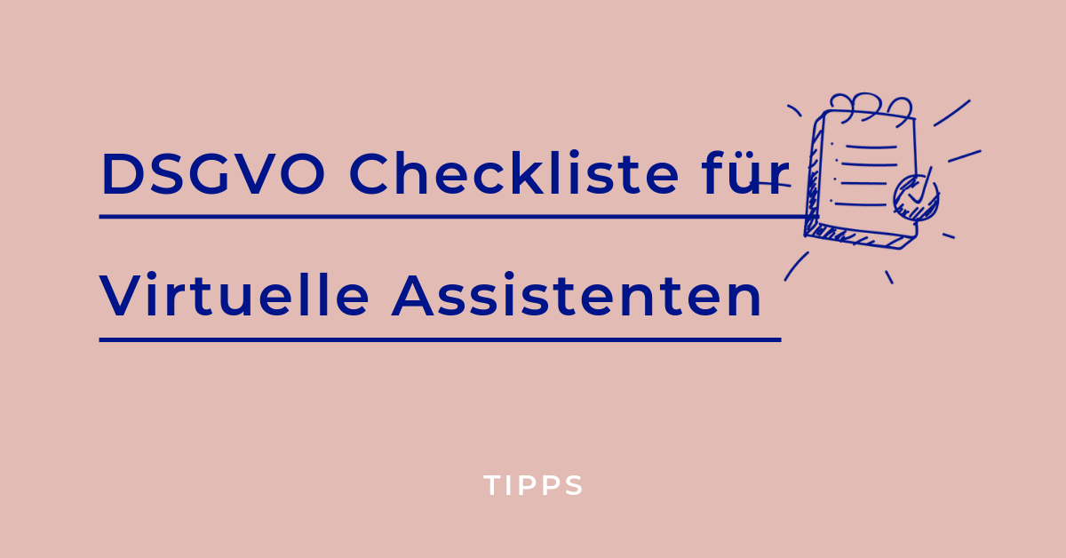 DSGVO-Checkliste für virtuelle Assistenten