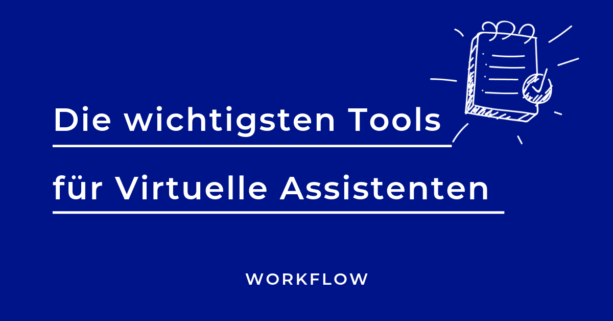 Tools Virtuelle Assistenz