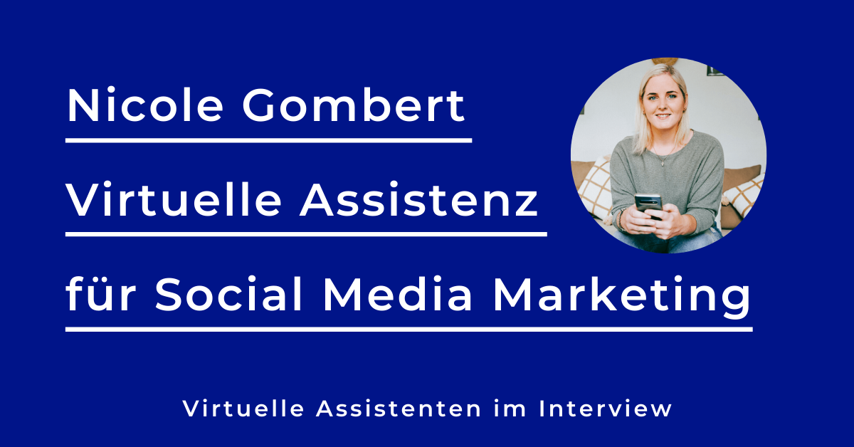 Interview mit Nicole Gombert – Virtuelle Assistentin für Social Media