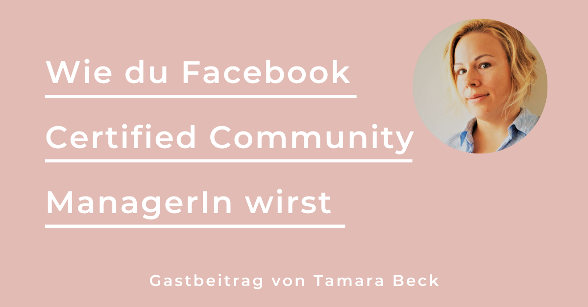 Wie du Facebook Certified Community ManagerIn wirst